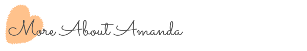 About_Me_More_About_Amanda