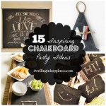 15 Inspiring Chalkboard Party Ideas