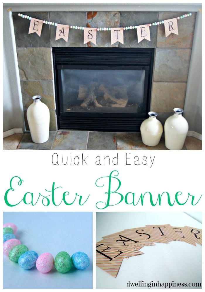 Quick and Easy Easter Banner from Dwelling in Happiness