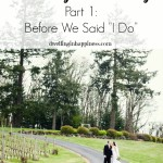 "Our Vineyard Wedding Part 1: Before We Said ""I Do"""