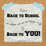 From Back to School, to Back to YOU!