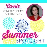 Summer Spotlight: Carrie from Kenarry: Ideas for the Home