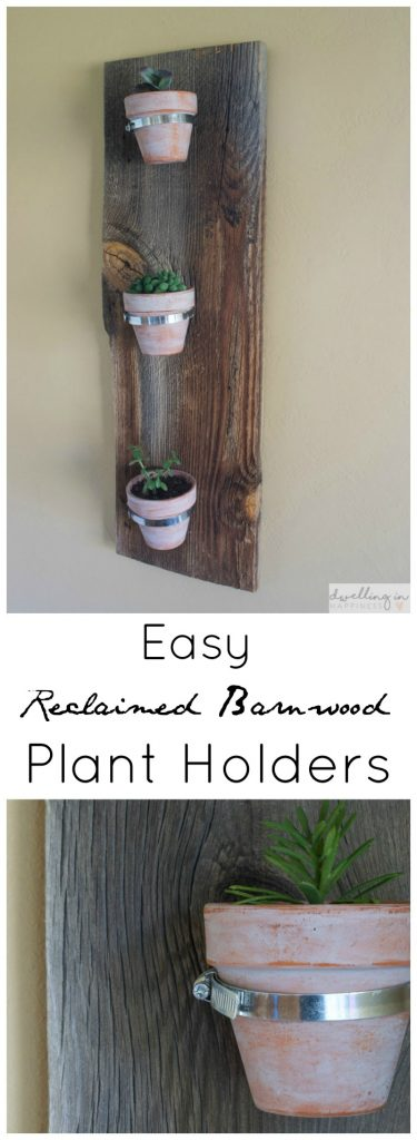 Easy Reclaimed Barnwood Indoor Plant Holders | Dwelling in Happiness
