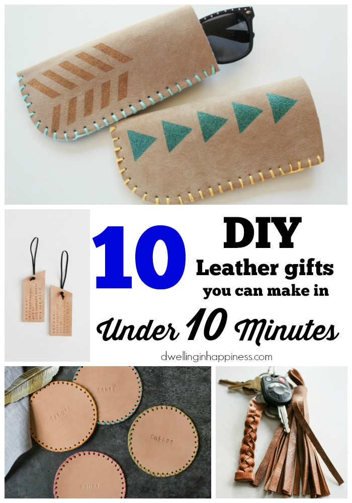 ca23d8e1cd59d 10 DIY Leather Gifts you can Make in Under 10 Minutes - Dwelling In ...