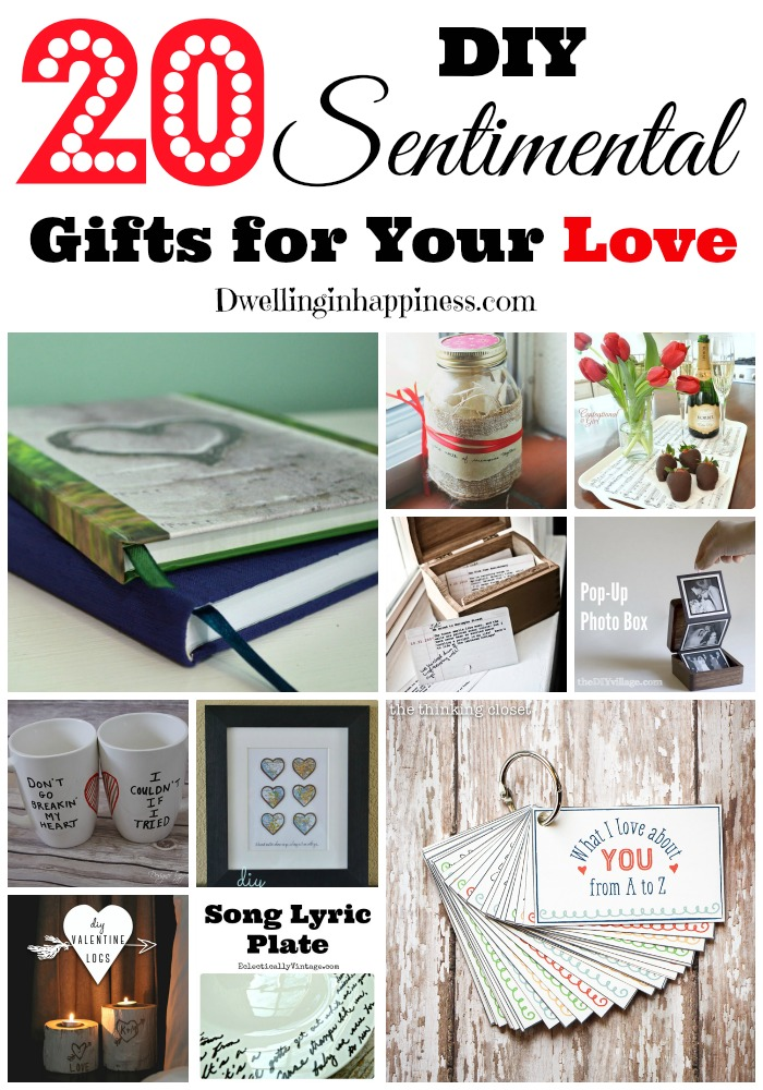 20 diy sentimental gifts for your love for Gift for your fiance