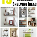 15 DIY Space-Saving Bathroom Shelving Ideas