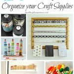20 Inexpensive DIY Ways to Organize your Craft Supplies